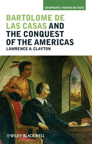Bartolome de las Casas and the Conquest of the Americas   2010 edition cover