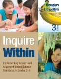 Inquire Within Implementing Inquiry- and Argument-Based Science Standards in Grades 3-8  2014 edition cover