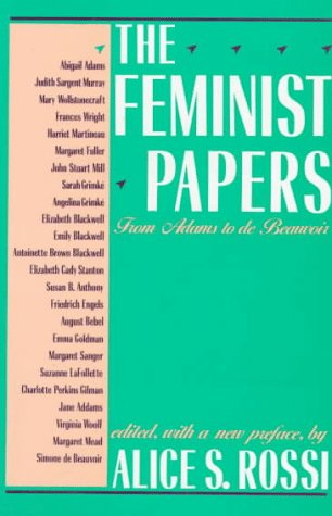 Feminist Papers From Adams to de Beauvoir 2nd 1988 (Reprint) edition cover
