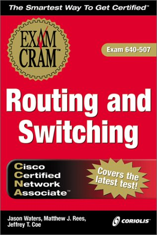 CCNA Routing and Switching Exam Cram : Master the Fundamentals of Cisco Routers and Switches 2nd 2000 9781576106280 Front Cover