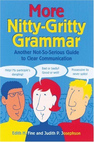 More Nitty-Gritty Grammar Another Not-So-Serious Guide to Clear Communication  2001 edition cover