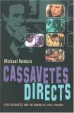 Cassavetes Directs   2007 edition cover