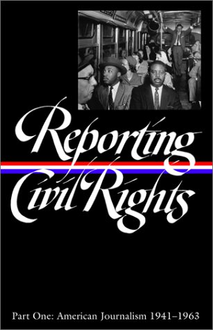 Reporting Civil Rights American Journalism, 1941- 1963  2003 edition cover