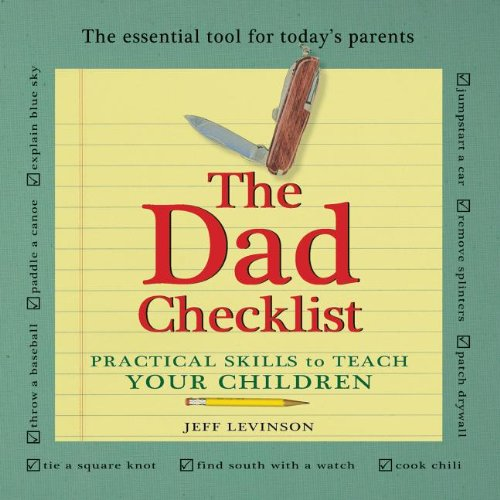 Dad Checklist Practical Skills to Teach Your Children 2nd 9781932663280 Front Cover