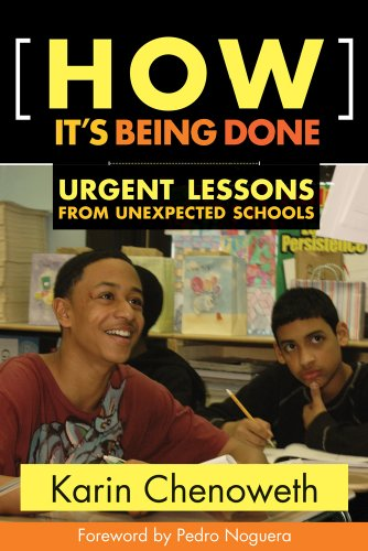 How It's Being Done Urgent Lessons from Unexpected Schools  2009 9781934742280 Front Cover