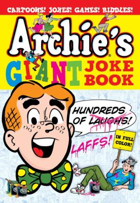 Archie's Giant Kids' Joke Book   2012 9781936975280 Front Cover