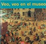 Veo, veo en el museo/ I Spy at the museum:  2007 edition cover