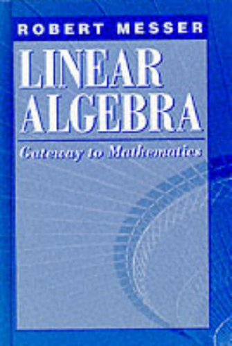 Linear Algebra Gateway to Mathematics  1994 9780065017281 Front Cover