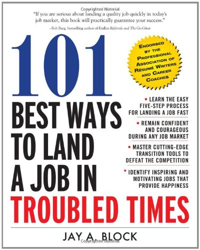 101 Best Ways to Land a Job in Troubled Times   2010 9780071663281 Front Cover