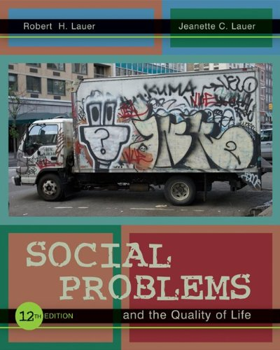 Social Problems and the Quality of Life  12th 2011 edition cover