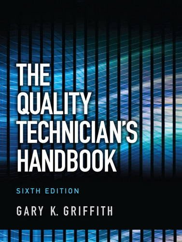 Quality Technician's Handbook  6th 2013 (Revised) edition cover