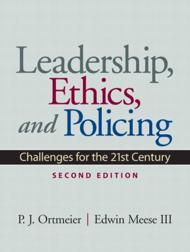 Leadership, Ethics and Policing Challenges for the 21st Century 2nd 2010 edition cover