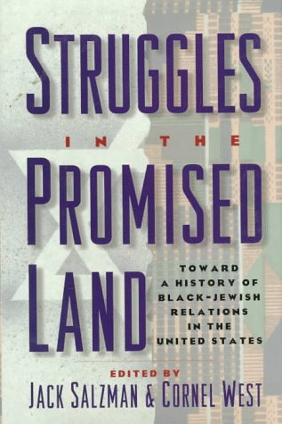 Struggles in the Promised Land Towards a History of Black-Jewish Relations in the United States  1997 9780195088281 Front Cover