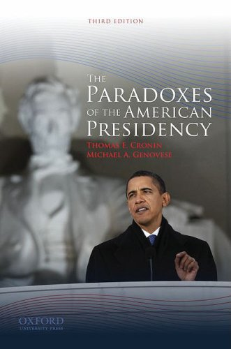 Paradoxes of the American Presidency  3rd 2009 edition cover