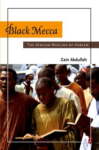 Black Mecca The African Muslims of Harlem N/A edition cover