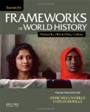Sources for Frameworks of World History Volume 2: Since 1400 N/A edition cover