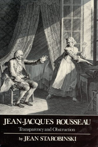 Jean-Jacques Rousseau Transparency and Obstruction  1988 edition cover
