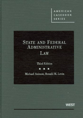 State and Federal Administrative Law, 3d  3rd 2009 (Revised) edition cover