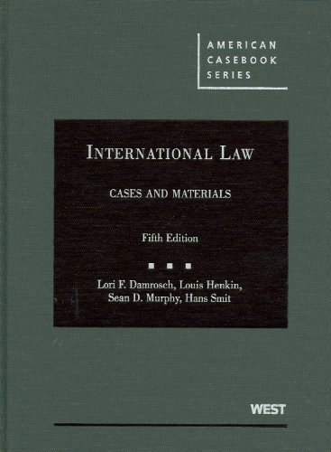 International Law Cases and Materials 5th 2009 (Revised) edition cover