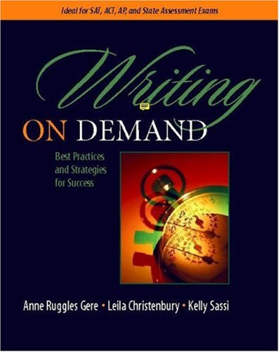 Writing on Demand Best Practices and Strategies for Success  2005 edition cover