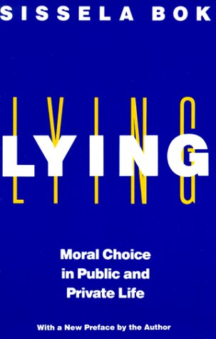 Lying Moral Choice in Public and Private Life 2nd 1999 edition cover