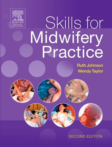 Skills for Midwifery Practice  2nd 2005 (Revised) edition cover