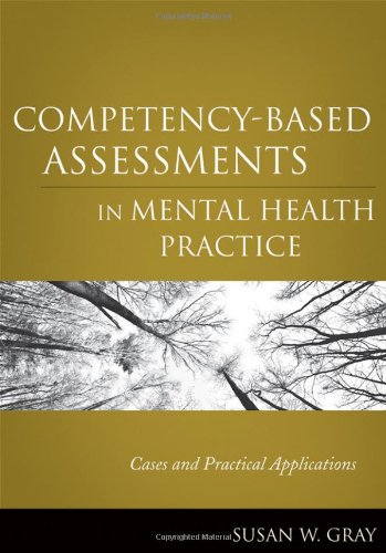 Competency-Based Assessments in Mental Health Practice Cases and Practical Applications  2011 edition cover