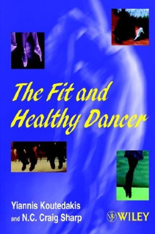 Fit and Healthy Dancer   1999 9780471975281 Front Cover
