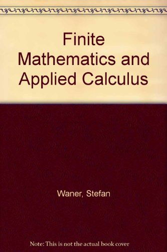 Finite Mathematics and Applied Calculus  4th 2007 9780495115281 Front Cover