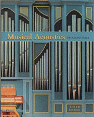Musical Acoustics  3rd 2002 (Revised) 9780534377281 Front Cover