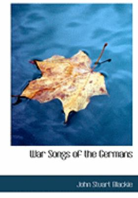 War Songs of the Germans:   2008 edition cover