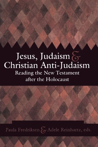 Jesus, Judaism, and Christian Anti-Judaism Reading the New Testament in a Post-Holocaust World  2002 edition cover