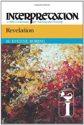 Revelation Interpretation: A Bible Commentary for Teaching and Preaching  2011 9780664236281 Front Cover