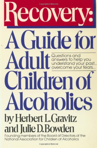 Recovery A Guide for Adult Children of Alcoholics  1987 edition cover
