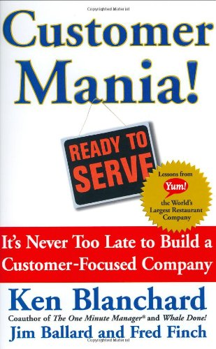 Customer Mania! It's Never Too Late to Build a Customer-Focused Company  2004 edition cover