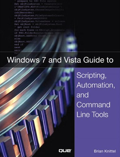 Windows 7 and Vista Guide to Scripting, Automation, and Command Line Tools   2011 edition cover
