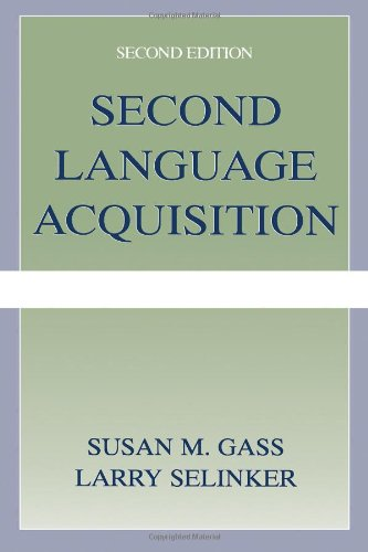 Second Language Acquisition An Introductory Course 2nd 2001 (Revised) edition cover