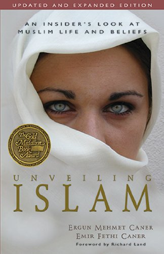 Unveiling Islam An Insider's Look at Muslim Life and Beliefs Revised edition cover