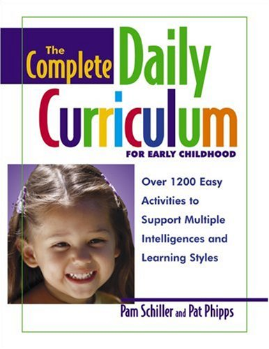Daily Curriculum for Early Childhood Over 1,200 Easy Activities to Support Multiple Intelligences and Learning Styles  2002 edition cover
