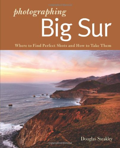 Photographer's Guide to Big Sur  N/A 9780881509281 Front Cover