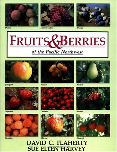 Fruits and Berries of the Pacific Northwest What  1988 9780882403281 Front Cover