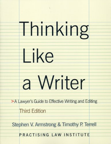 Thinking Like A Writer A Lawyer's Guide to Effective Writing and Editing 3rd 2009 (Revised) edition cover