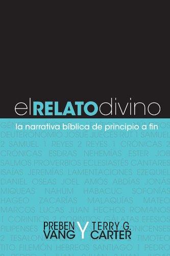 Relato Divino La Narrativa Biblica de Principio a Fin N/A edition cover