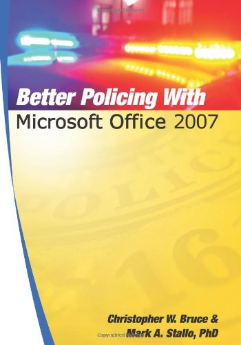 Better Policing with Microsoft Office 2007  N/A edition cover