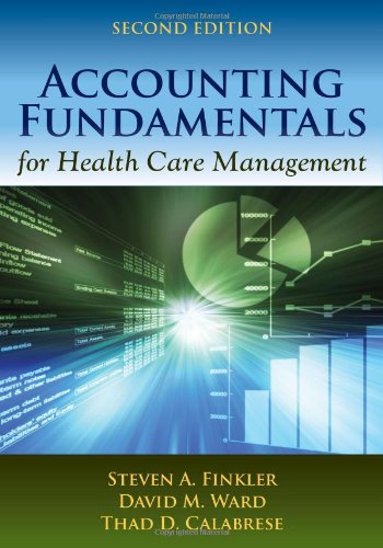 Accounting Fundamentals for Health Care Management  2nd 2013 edition cover