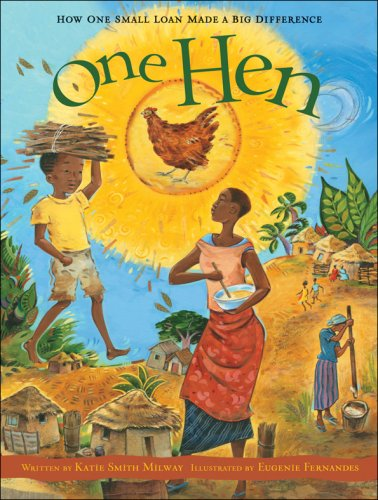 One Hen How One Small Loan Made a Big Difference  2008 edition cover