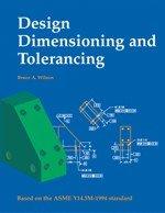 Design Dimension and Tolerancing 4th 2005 edition cover