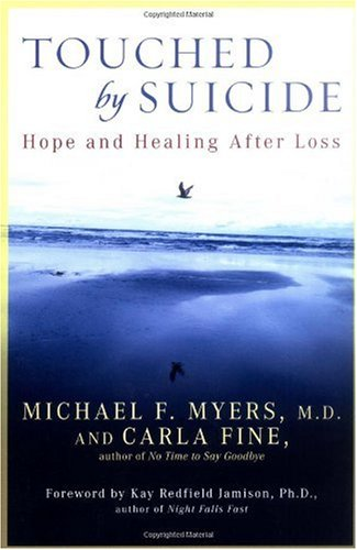 Touched by Suicide Hope and Healing after Loss  2006 edition cover