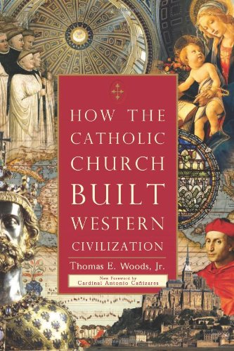 How the Catholic Church Built Western Civilization  N/A edition cover