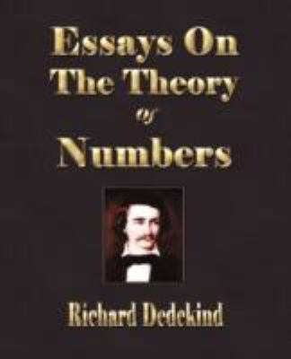 Essays on the Theory of Numbers:   2008 edition cover